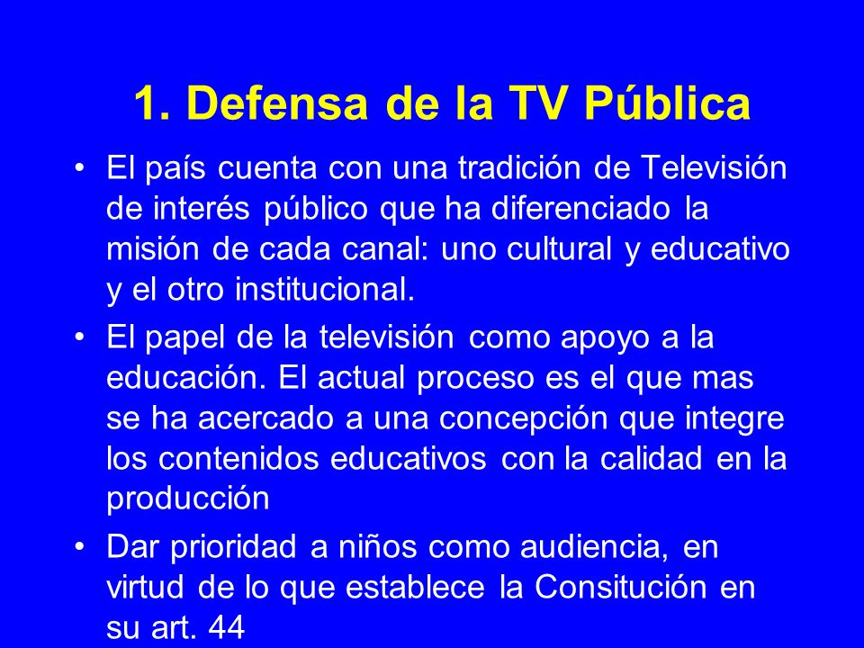 1. Defensa de la TV Pública