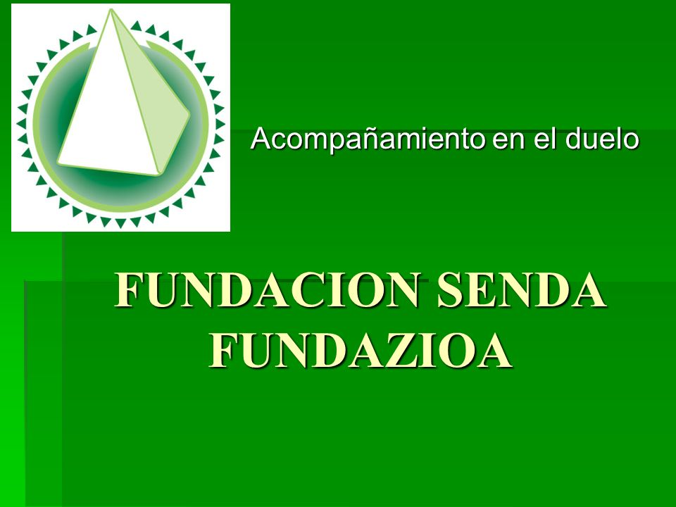 FUNDACION SENDA FUNDAZIOA