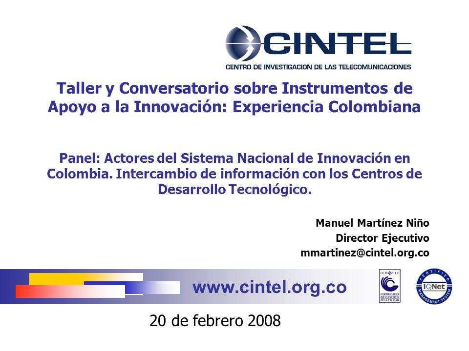 Manuel Martínez Niño Director Ejecutivo mmartinez@cintel.org.co