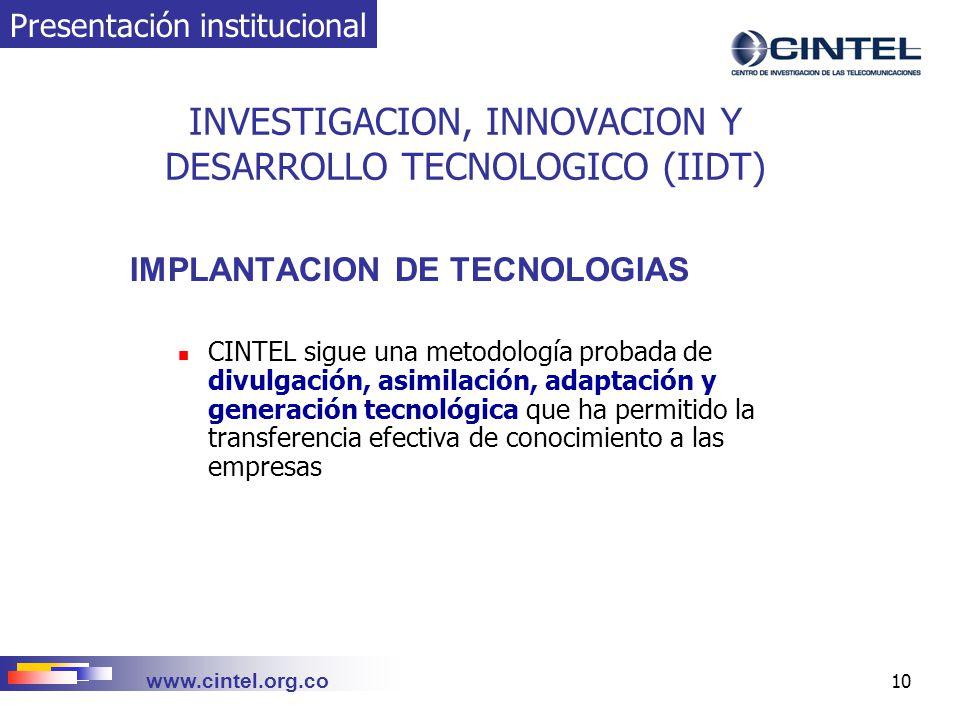 INVESTIGACION, INNOVACION Y DESARROLLO TECNOLOGICO (IIDT)