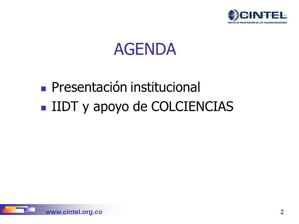 AGENDA Presentación institucional IIDT y apoyo de COLCIENCIAS