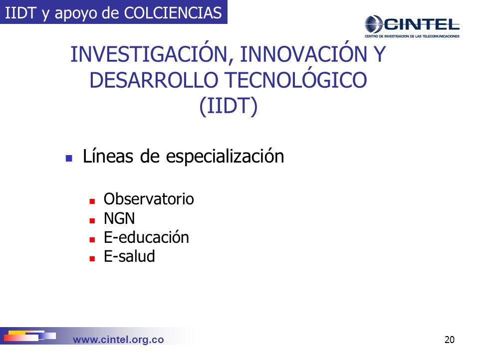 INVESTIGACIÓN, INNOVACIÓN Y DESARROLLO TECNOLÓGICO (IIDT)