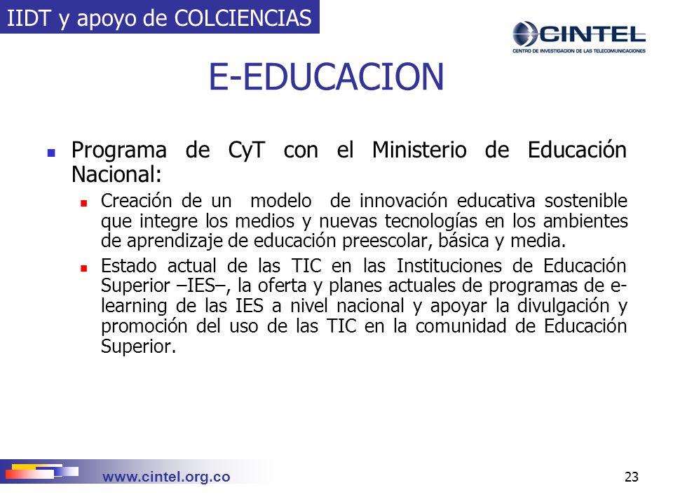 E-EDUCACION IIDT y apoyo de COLCIENCIAS