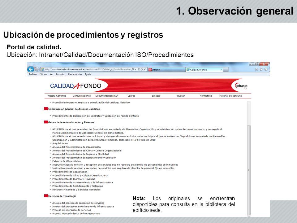 1. Observación general Ubicación de procedimientos y registros