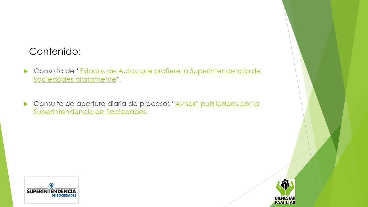 Contenido: Consulta de Estados de Autos que profiere la Superintendencia de Sociedades diariamente .