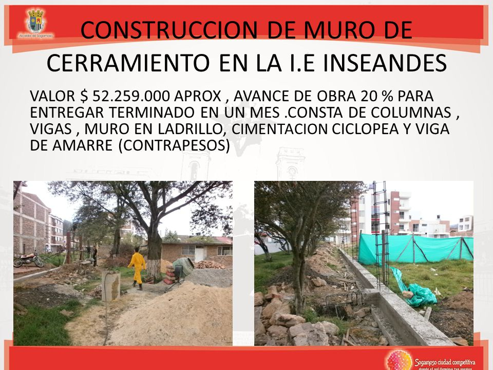 CONSTRUCCION DE MURO DE CERRAMIENTO EN LA I.E INSEANDES