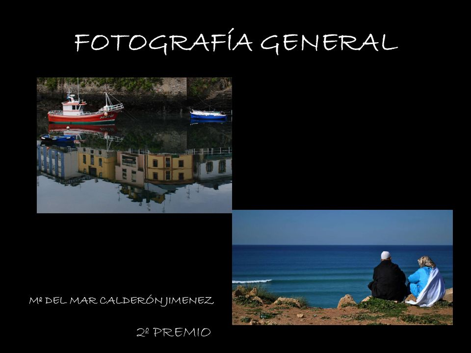 FOTOGRAFÍA GENERAL VANESA BRENES Mº DEL MAR CALDERÓN JIMENEZ 2º PREMIO