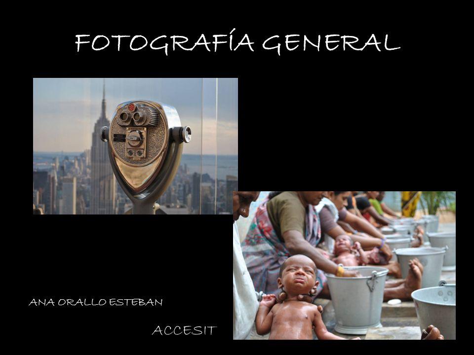 FOTOGRAFÍA GENERAL VANESA BRENES ANA ORALLO ESTEBAN ACCESIT