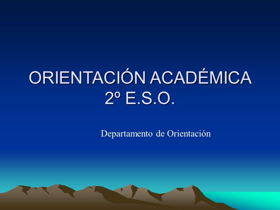 ORIENTACIÓN ACADÉMICA 2º E.S.O.