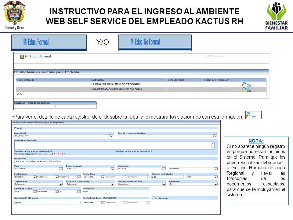 INSTRUCTIVO PARA EL INGRESO AL AMBIENTE WEB SELF SERVICE DEL EMPLEADO KACTUS RH