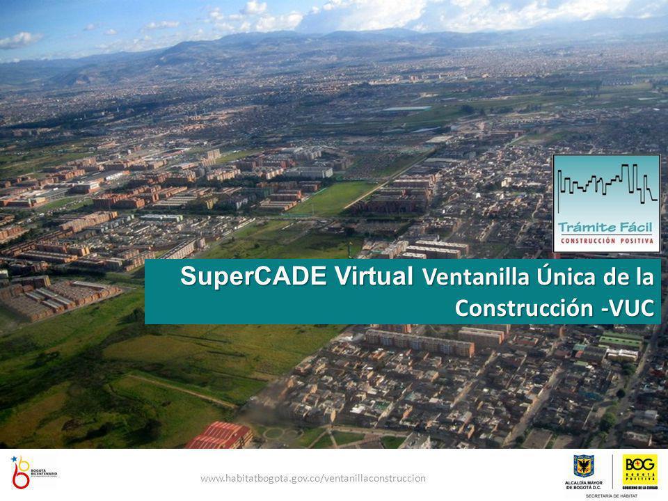 SuperCADE Virtual Ventanilla Única de la Construcción -VUC