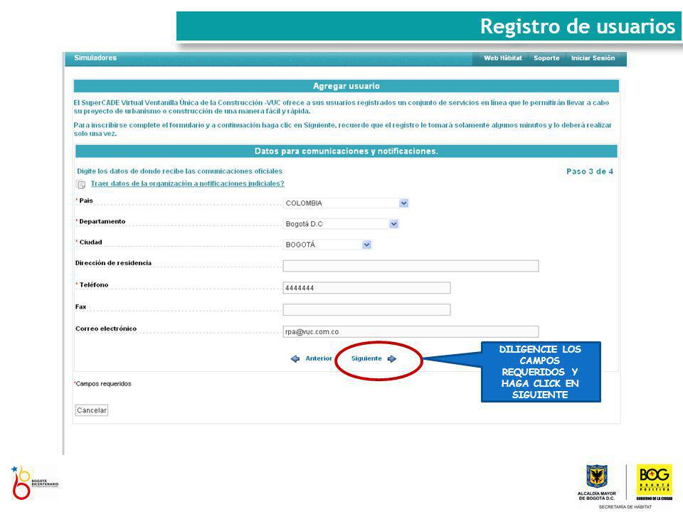 DILIGENCIE LOS CAMPOS REQUERIDOS Y HAGA CLICK EN SIGUIENTE