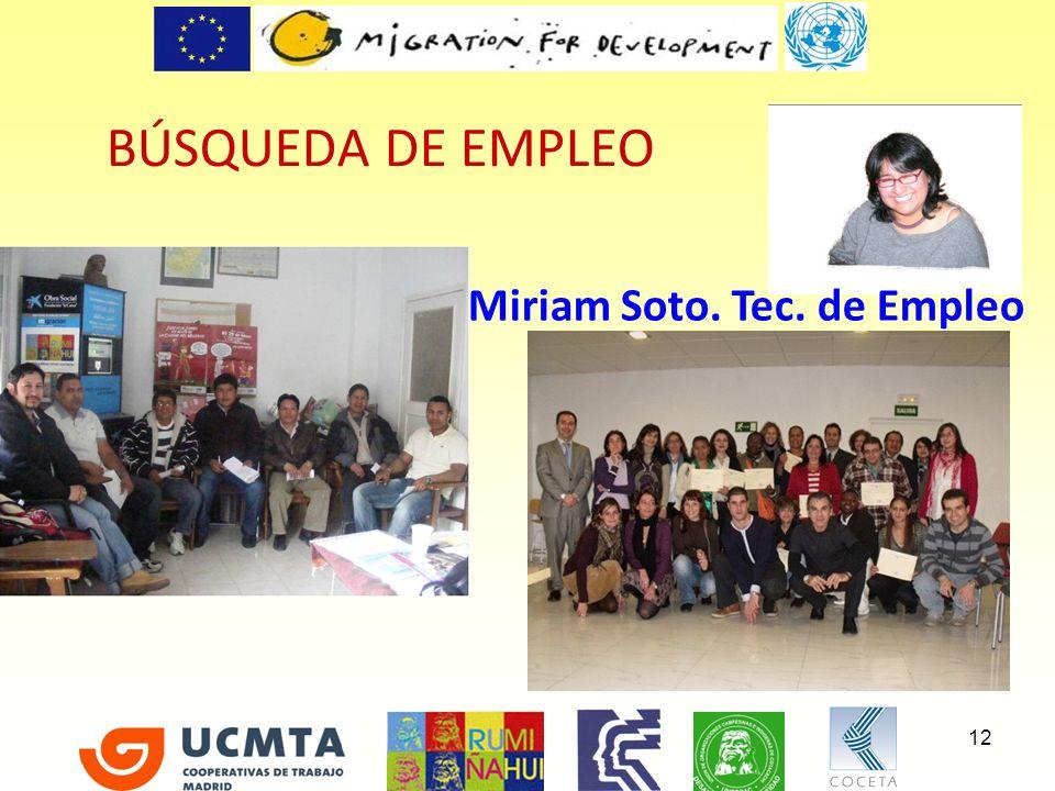 BÚSQUEDA DE EMPLEO Miriam Soto. Tec. de Empleo 12