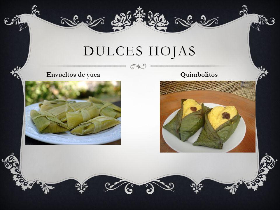 Dulces hojas Envueltos de yuca Quimbolitos
