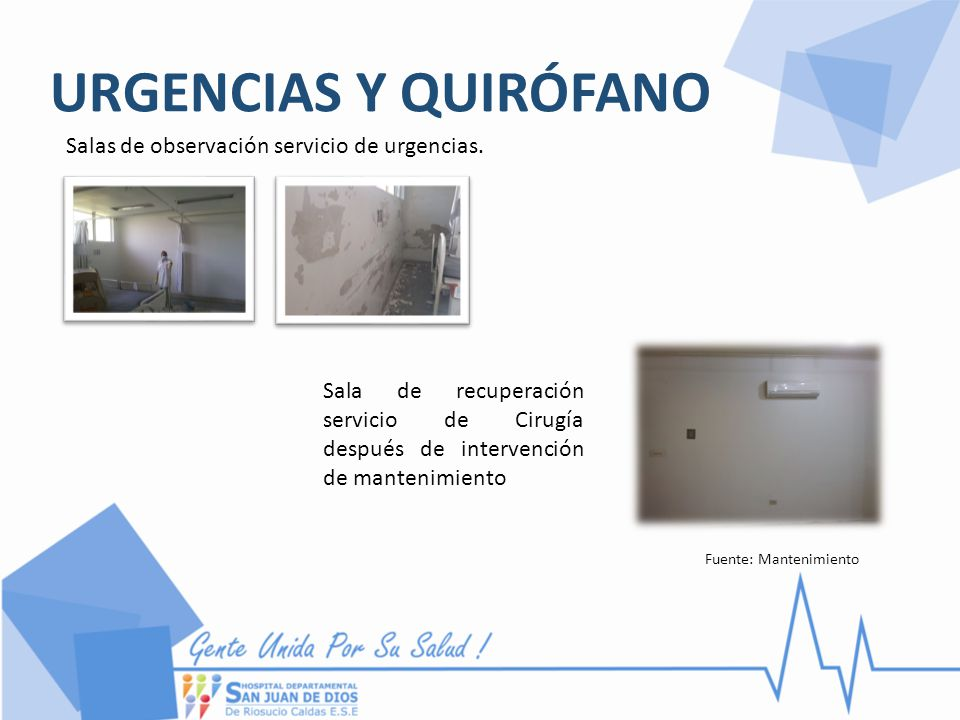 URGENCIAS Y QUIRÓFANO Salas de observación servicio de urgencias.