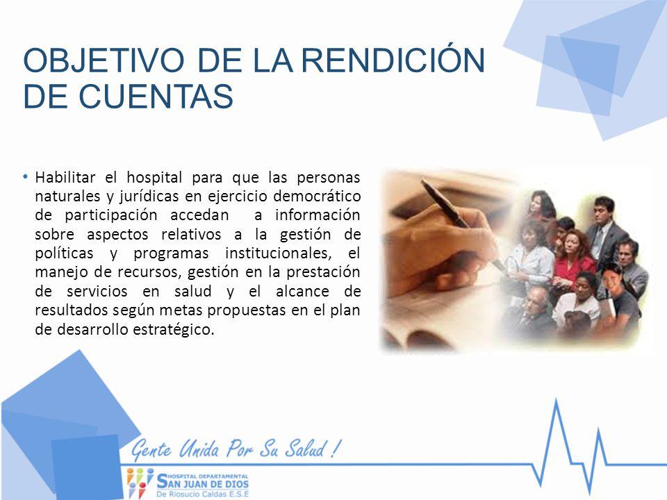 OBJETIVO DE LA RENDICIÓN DE CUENTAS