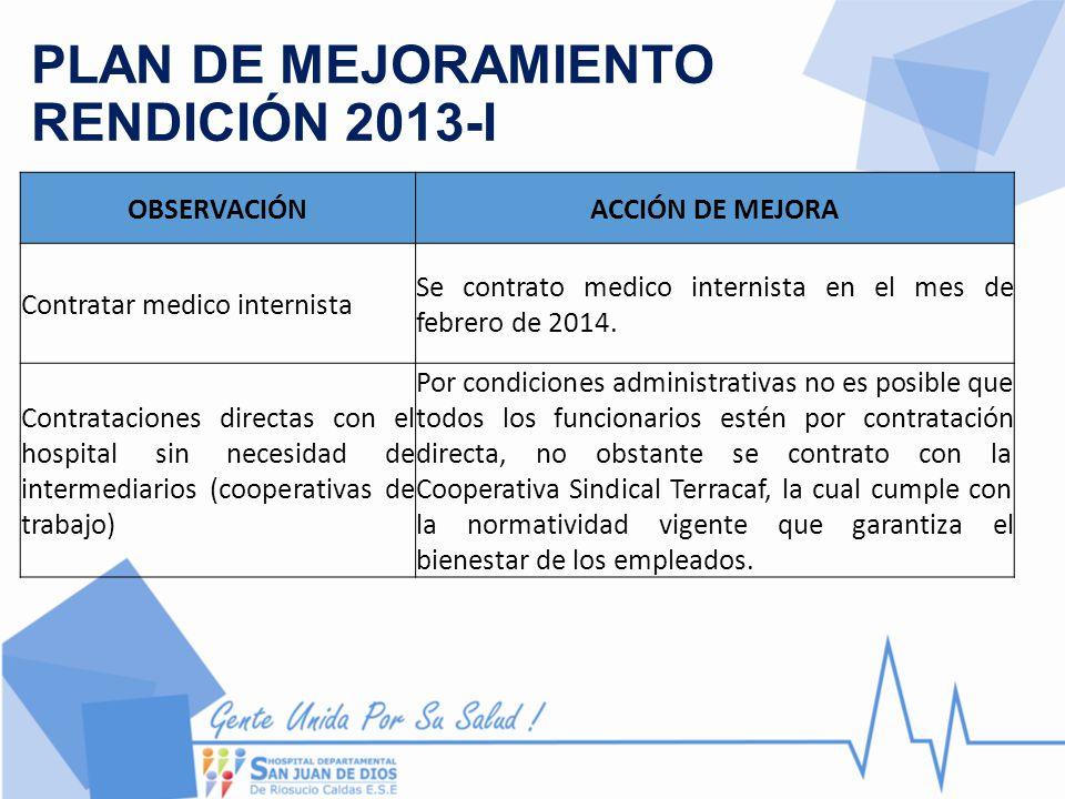 PLAN DE MEJORAMIENTO RENDICIÓN 2013-I