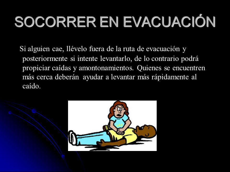 SOCORRER EN EVACUACIÓN