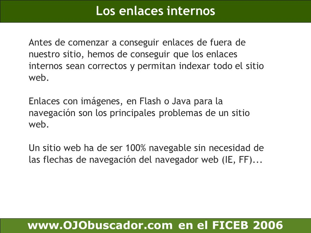 Los enlaces internos www.OJObuscador.com en el FICEB 2006