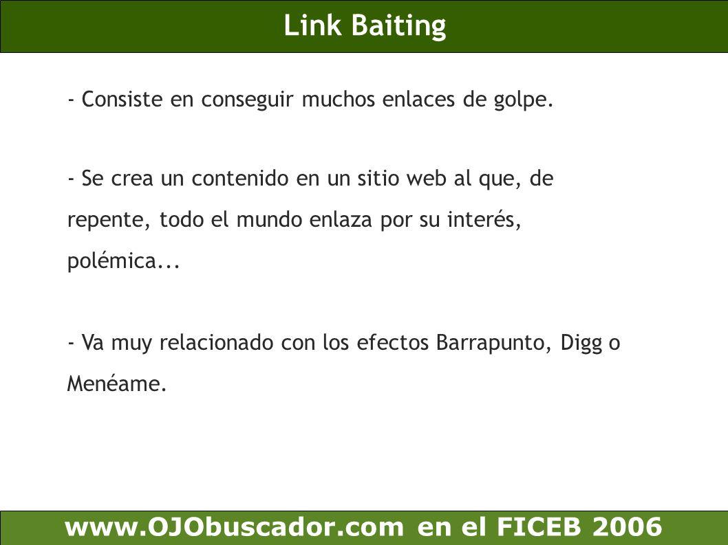 Link Baiting www.OJObuscador.com en el FICEB 2006