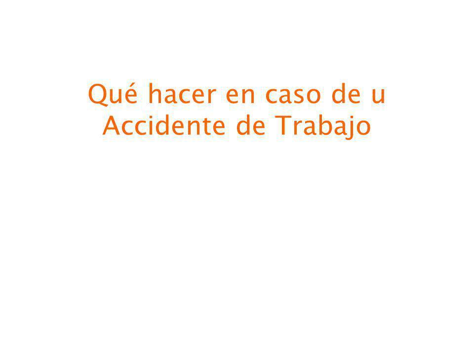 Qué hacer en caso de u Accidente de Trabajo