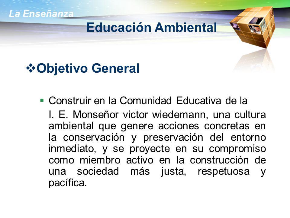 Educación Ambiental Objetivo General