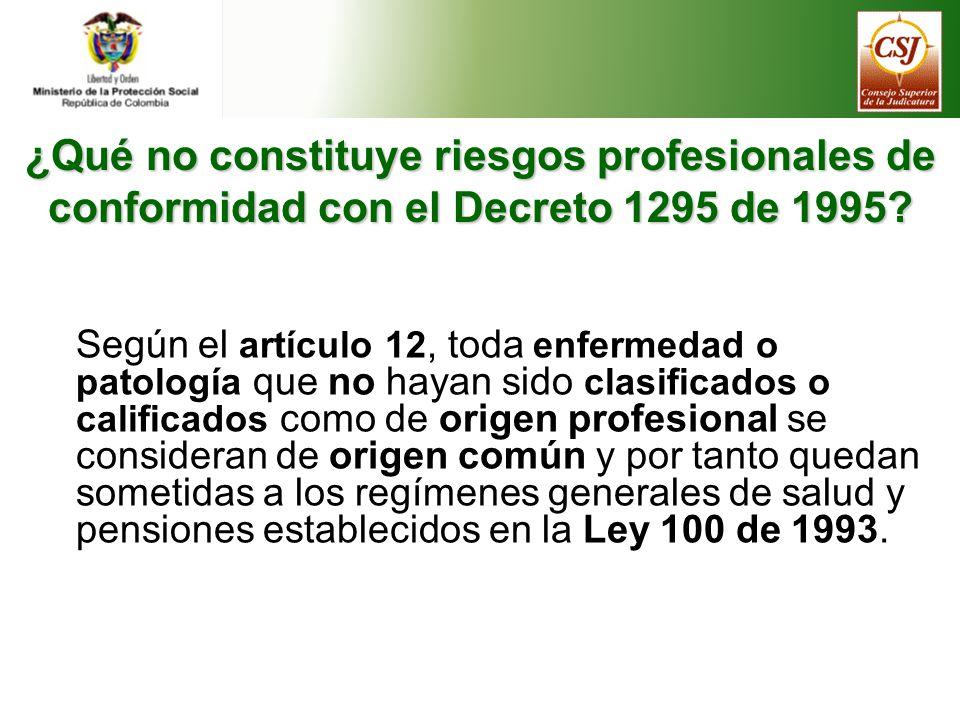 ¿Qué no constituye riesgos profesionales de conformidad con el Decreto 1295 de 1995