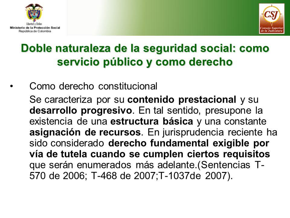 Doble naturaleza de la seguridad social: como servicio público y como derecho
