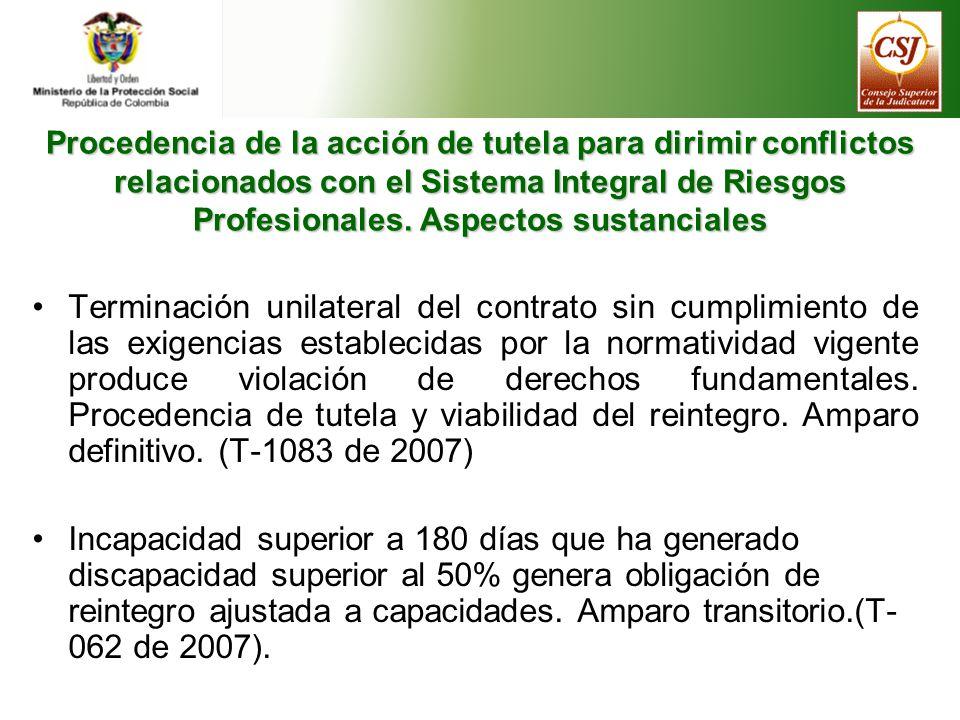 Procedencia de la acción de tutela para dirimir conflictos relacionados con el Sistema Integral de Riesgos Profesionales. Aspectos sustanciales