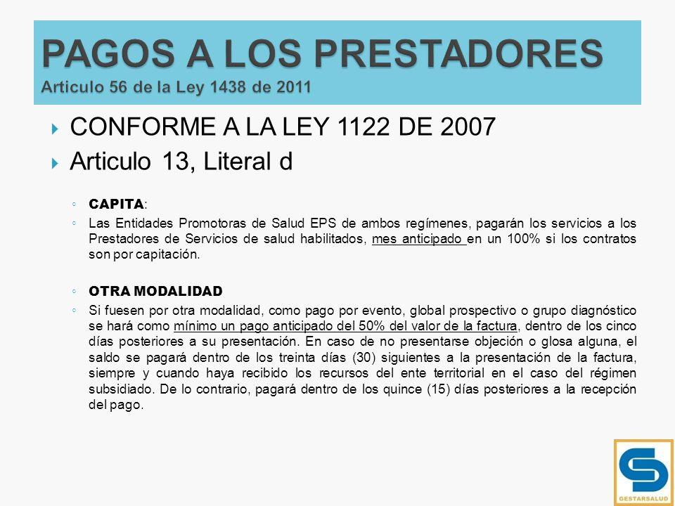 PAGOS A LOS PRESTADORES Articulo 56 de la Ley 1438 de 2011