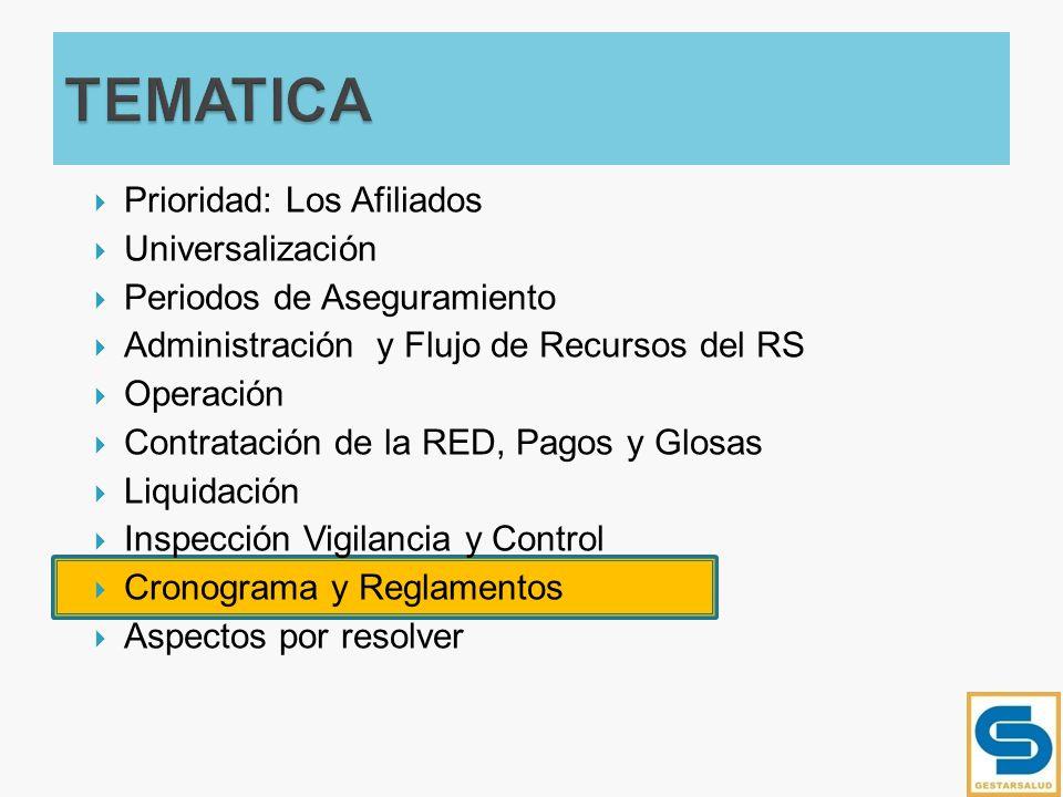 TEMATICA Prioridad: Los Afiliados Universalización