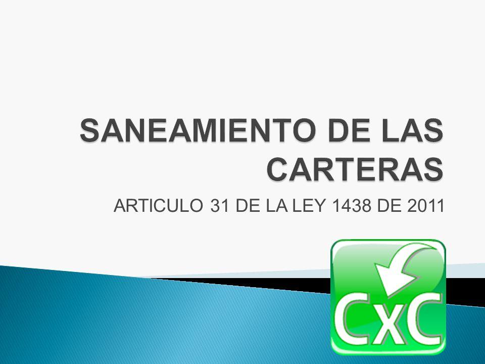 SANEAMIENTO DE LAS CARTERAS