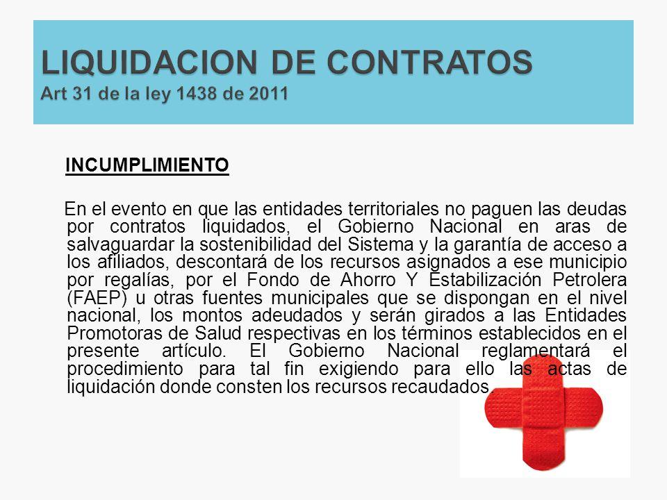 LIQUIDACION DE CONTRATOS Art 31 de la ley 1438 de 2011