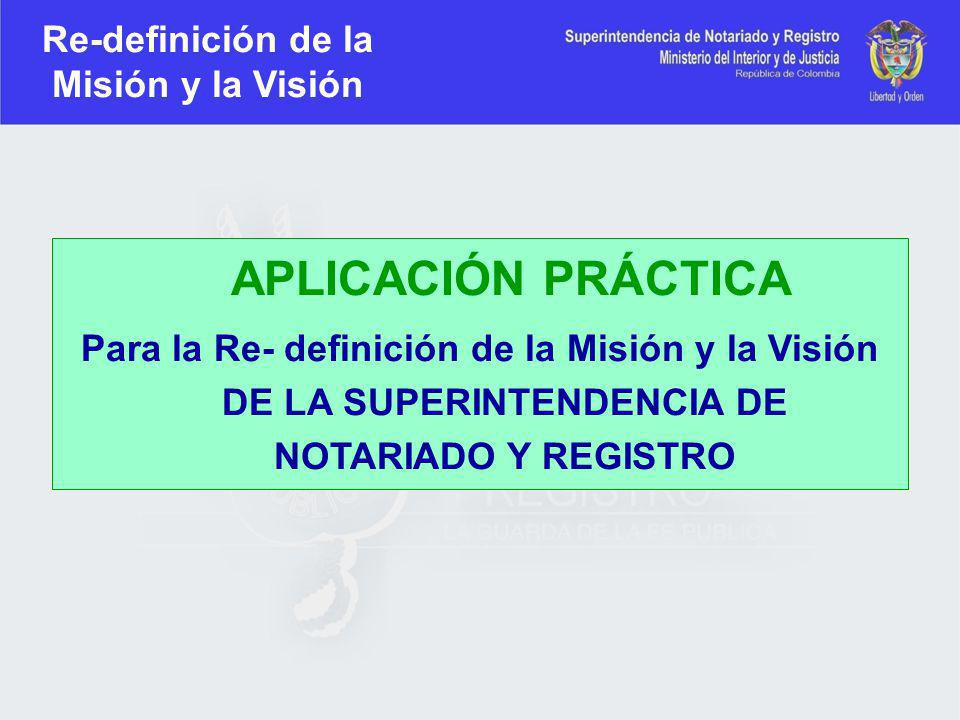 Re-definición de la Misión y la Visión