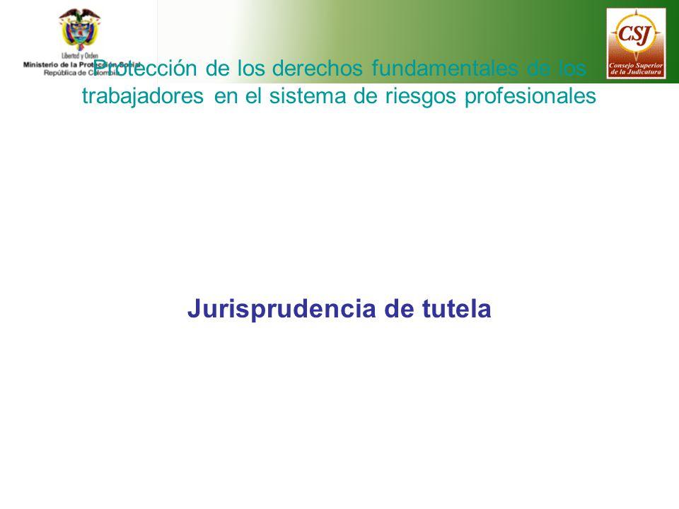 Jurisprudencia de tutela