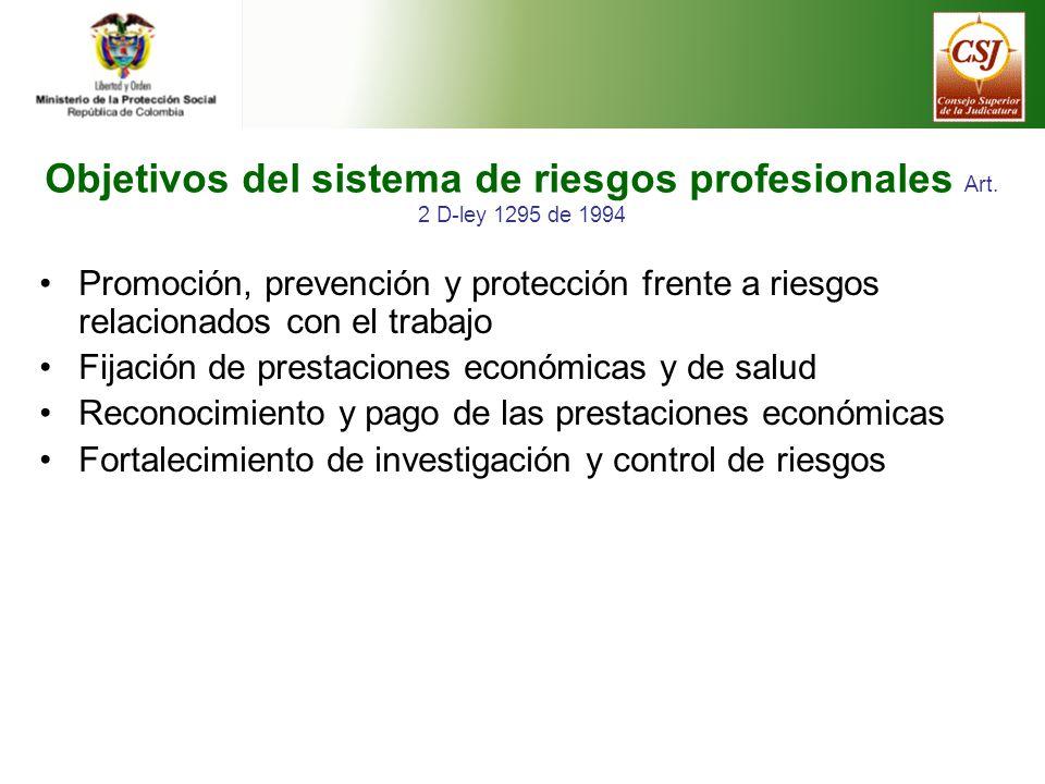 Objetivos del sistema de riesgos profesionales Art