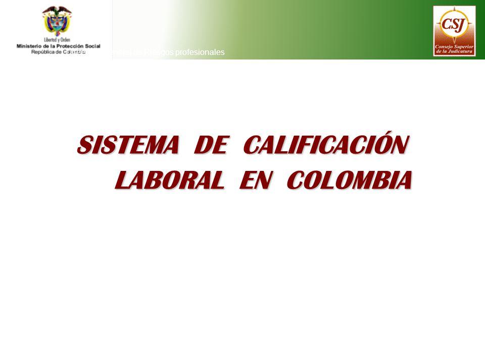 SISTEMA DE CALIFICACIÓN LABORAL EN COLOMBIA