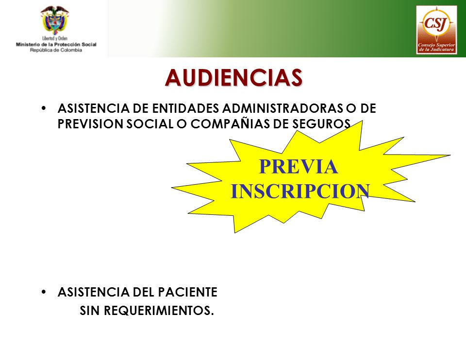 AUDIENCIAS PREVIA INSCRIPCION