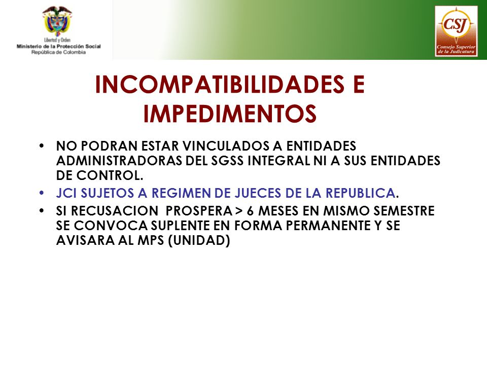 INCOMPATIBILIDADES E IMPEDIMENTOS