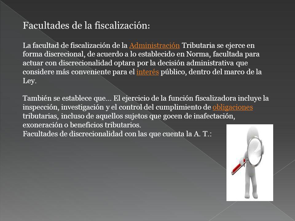 Facultades de la fiscalización: