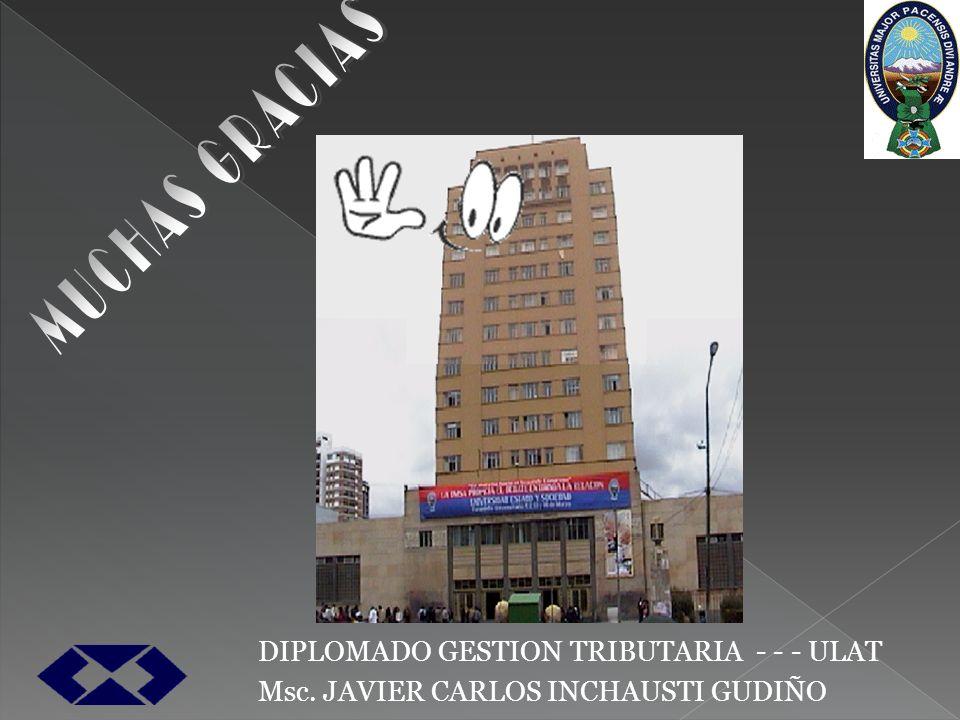 MUCHAS GRACIAS DIPLOMADO GESTION TRIBUTARIA - - - ULAT