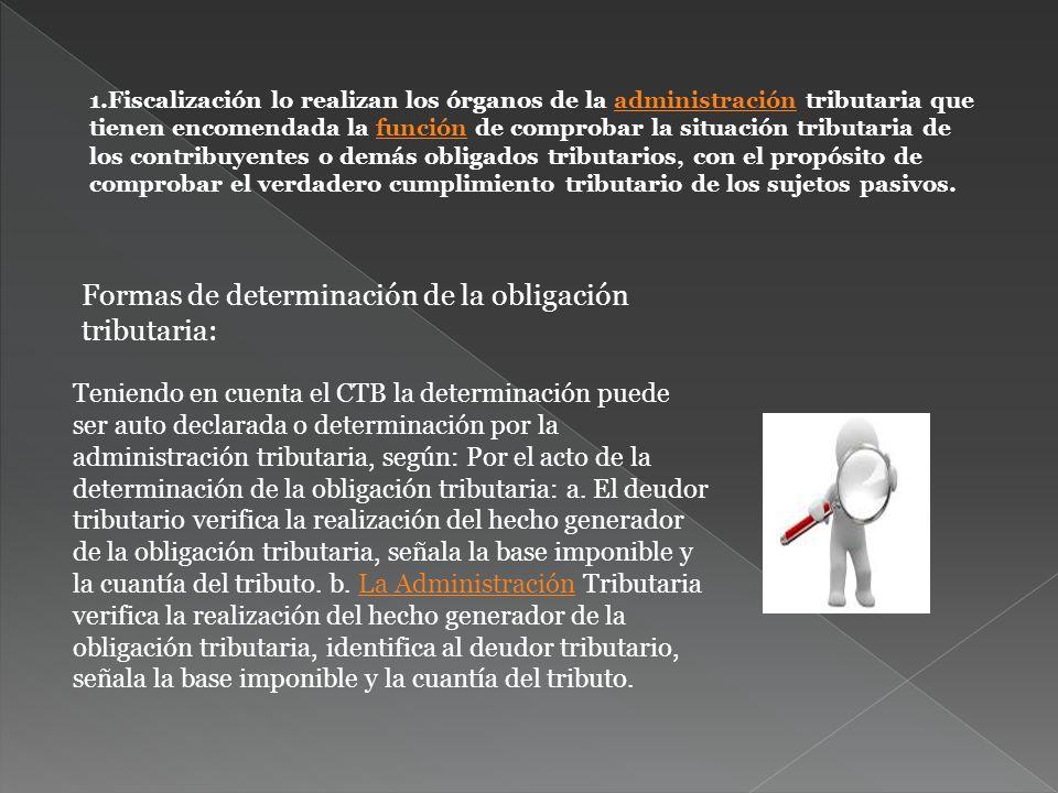 Formas de determinación de la obligación tributaria: