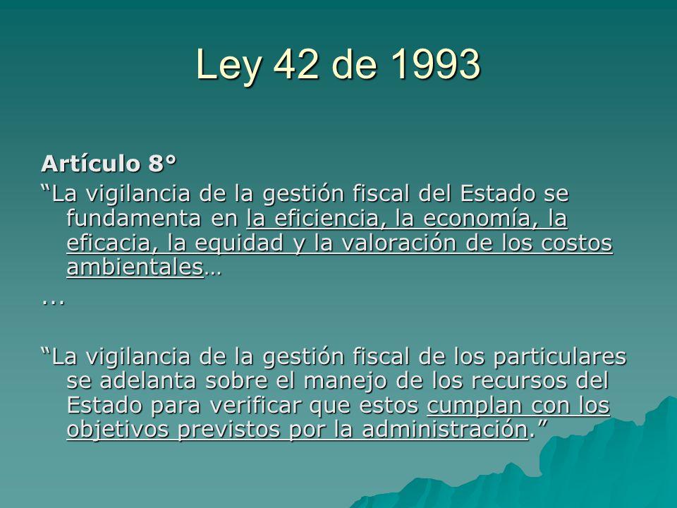 Ley 42 de 1993 Artículo 8°