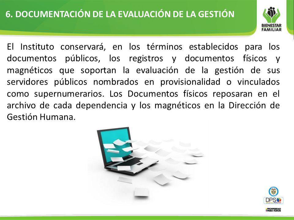 6. DOCUMENTACIÓN DE LA EVALUACIÓN DE LA GESTIÓN