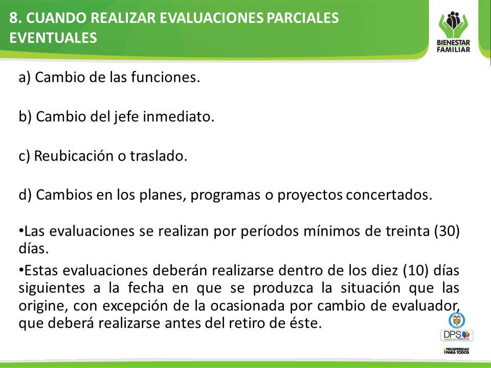 8. CUANDO REALIZAR EVALUACIONES PARCIALES EVENTUALES