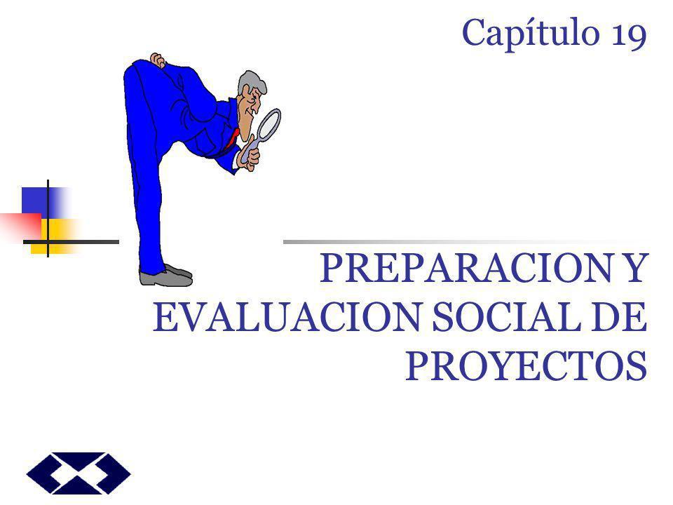 PREPARACION Y EVALUACION SOCIAL DE PROYECTOS