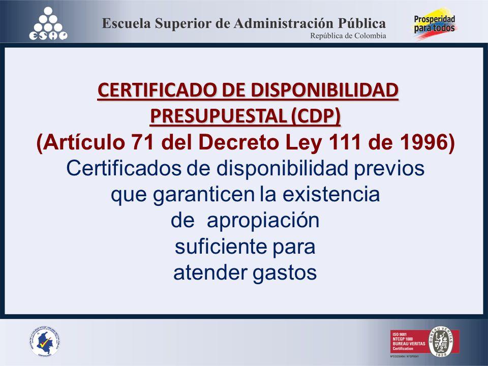 CERTIFICADO DE DISPONIBILIDAD PRESUPUESTAL (CDP)