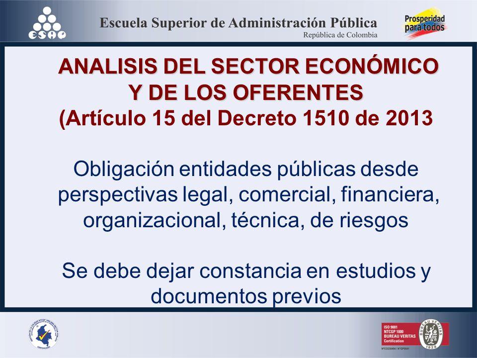 ANALISIS DEL SECTOR ECONÓMICO (Artículo 15 del Decreto 1510 de 2013