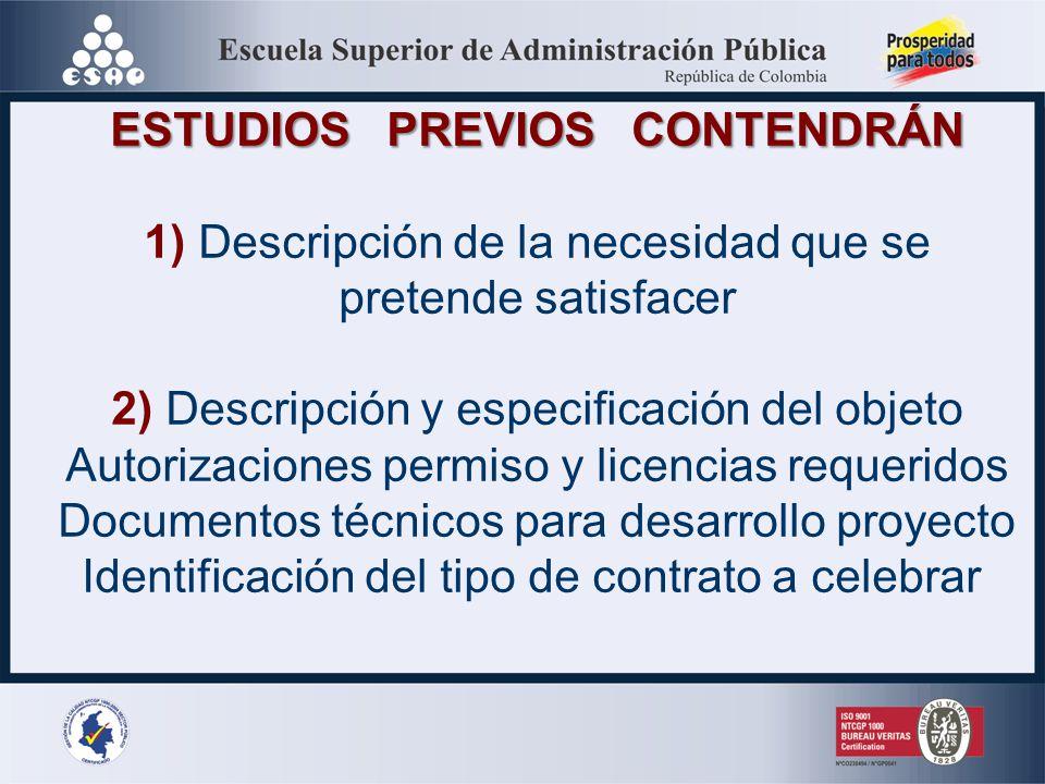 ESTUDIOS PREVIOS CONTENDRÁN