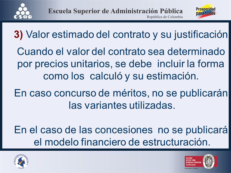 3) Valor estimado del contrato y su justificación